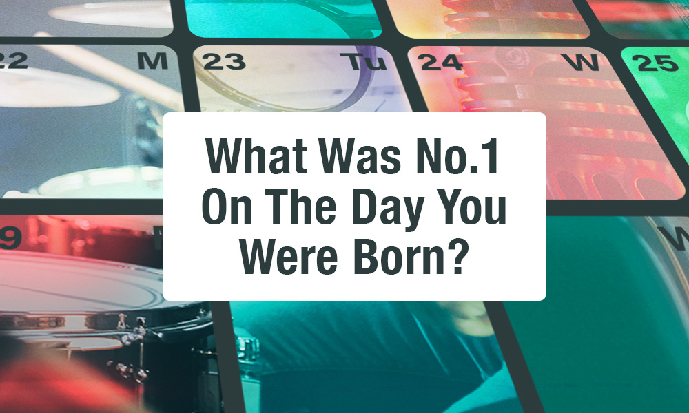 What song was number one when I was born?