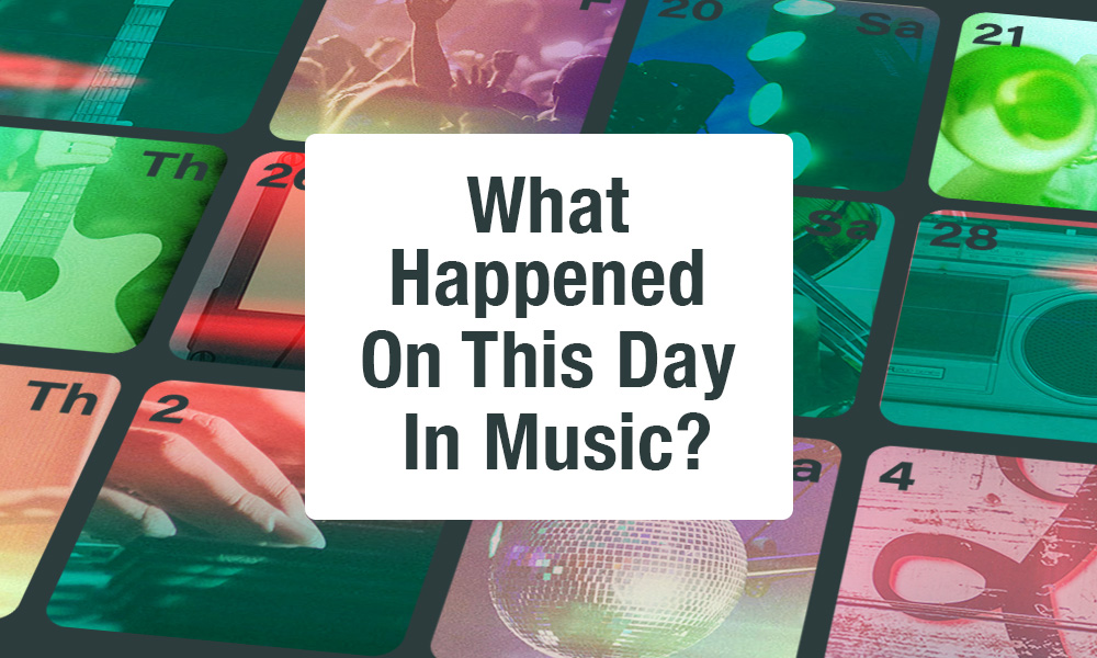 What Happened On This Day In Music | This Day In Music